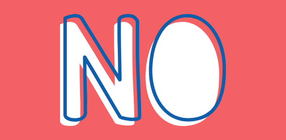 "The word ""no"" written in graphic font against a red background."